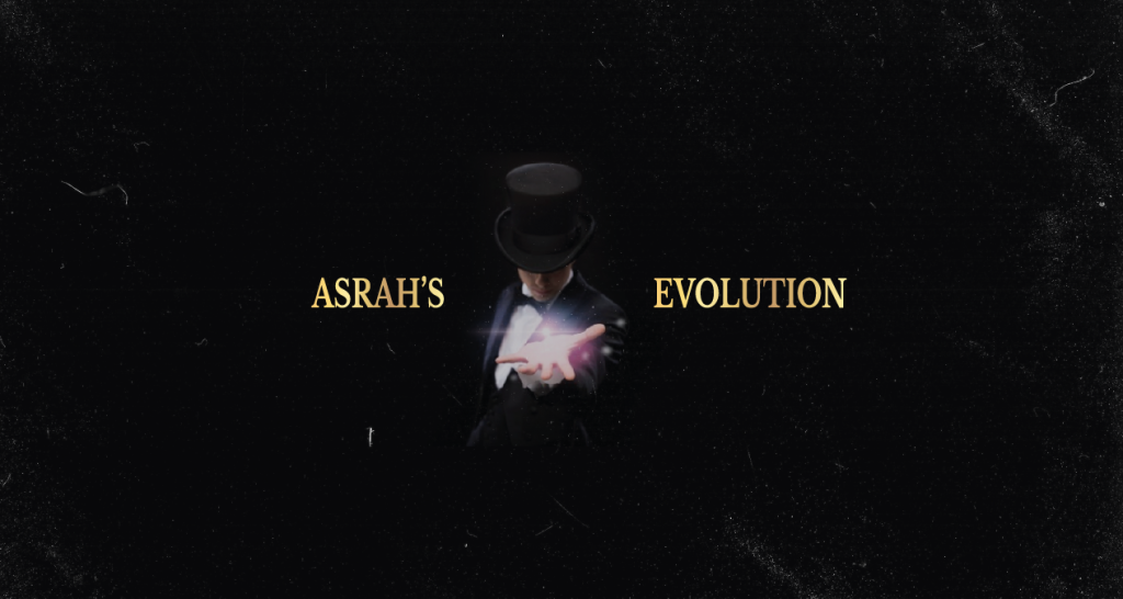 Asrha´s Evolution