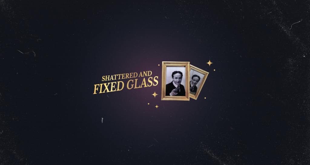 Shattered & Fixed Glass