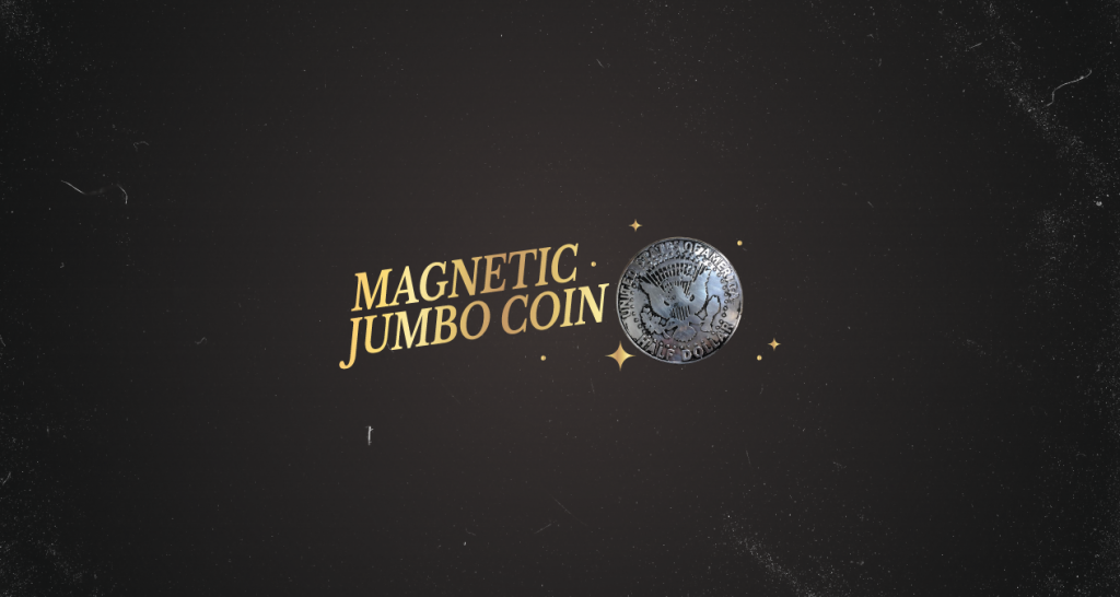 Magnetic Jumbo Coin