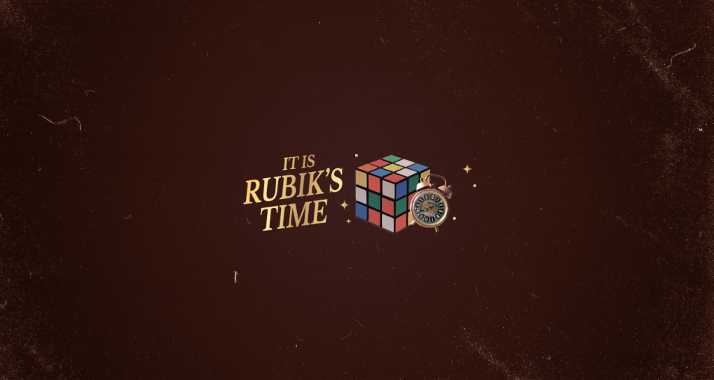 It´s a Rubik´s Time