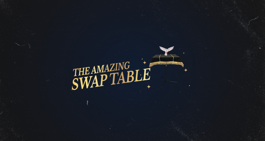 The Amazing Swap Table